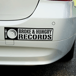 Black on white vinyl Broke & Hungry Records bumper sticker on car