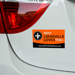 Orange and black on white vinyl Why Louisville Loves You bumper sticker on car