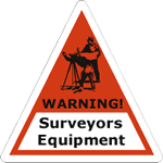 Orange and black surveymen on white vinyl triangle Warning Surveyors Equimpent weatherproof label sample